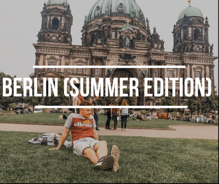 Berlin (Summer Edition)